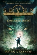 The Colossus Rises (Seven Wonders #1)