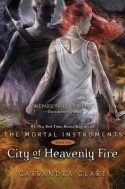 City Of Heavenly Fire (Final Book: The Mortal Instruments)